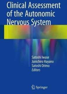 NEW MEDICINE BOOKS (2016) – Clinical Assessment of the Autonomic Nervous System