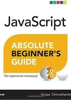 NEW: JavaScript Absolute Beginner's Guide (2016)