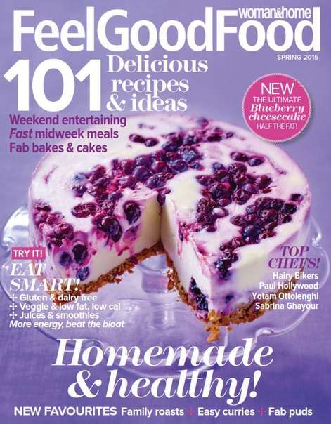 Woman & Home Feel Good Food – Spring 2015