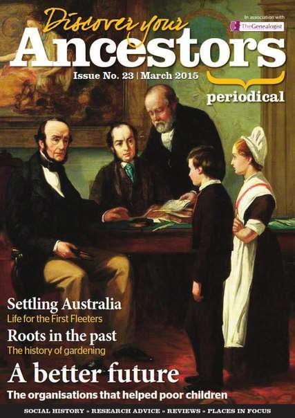 Discover Your Ancestor, Issue 23- March 2015