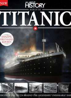 All About History Book of Titanic 2nd Edition