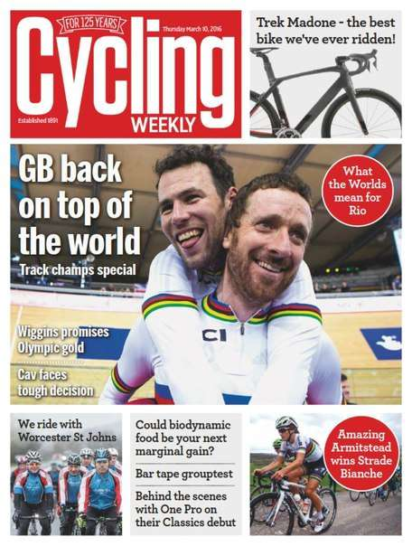 Cycling Weekly – 10 March 2016