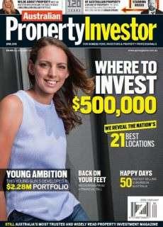 Australian Property Investor – April 2016