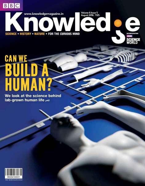 BBC Knowledge Volume 6 Issue 5- August 2016