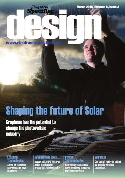 Electronic Specifier Design Volume 5 Issue 3 – March 2015