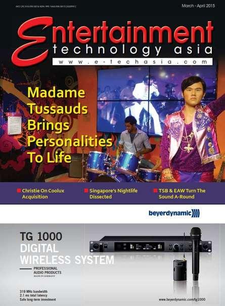 Entertainment Technology Asia – March/April 2015