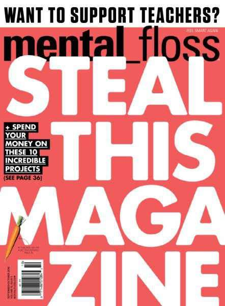 MEENTAL FLOSS magazine is where knowledge junkies get their fix