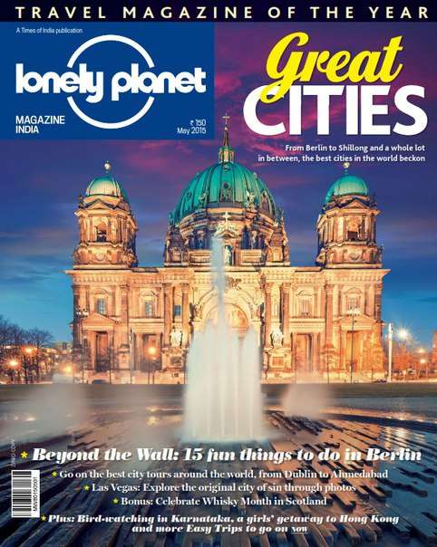 Lonely Planet Traveller India Magazine May 2015