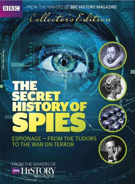 BBC History – The Secret History of Spies 2016