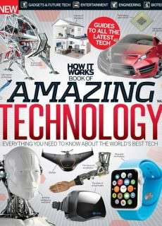 How It Works Book of Amazing Technology Vol 3 Revised Edition