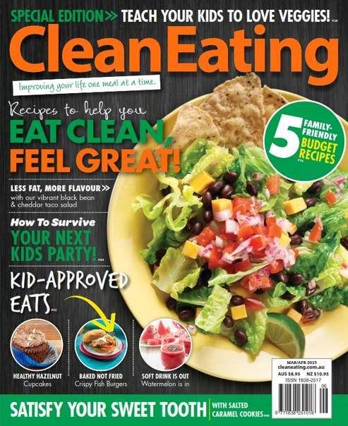 Clean Eating Australian – March – April 2015