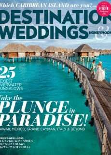 Destination Weddings – March/April 2015