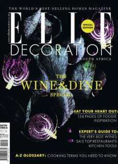Elle Decoration South Africa – The Wine & Dine Special 2016