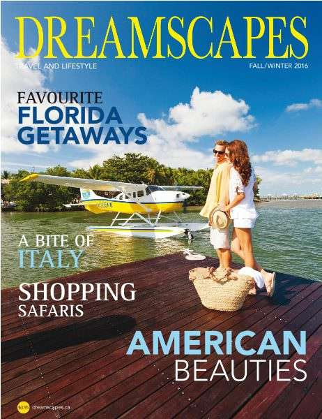 Dreamscapes Travel & Lifestyle Magazine – Fall – Winter 2016