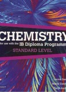 Chemistry for Use with the International Baccalaureate : Standard Level: For Use with the IB Diploma Programme (2016)