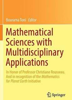 Mathematical Sciences with Multidisciplinary Applications (2016)