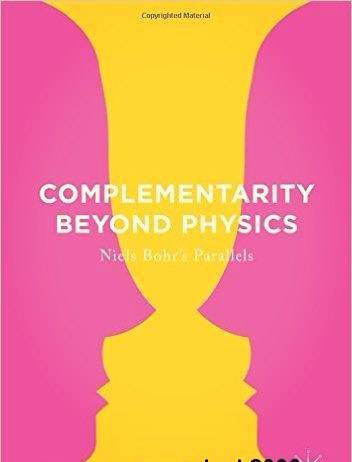 Complementarity Beyond Physics: Niels Bohr's Parallels (2017)