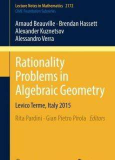 Rationality Problems in Algebraic Geometry