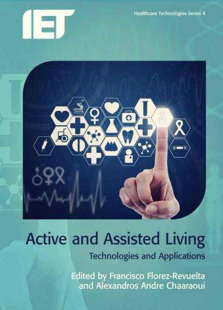 Active and Assisted Living: Technologies and Applications
