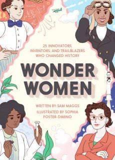 Wonder Women by Sam Maggs 2016