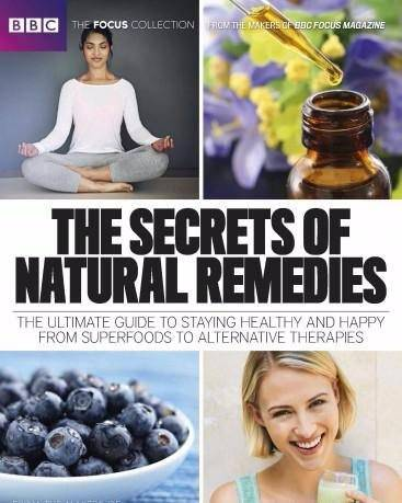 BBC Focus – The Secrets of Natural Remedies 2017