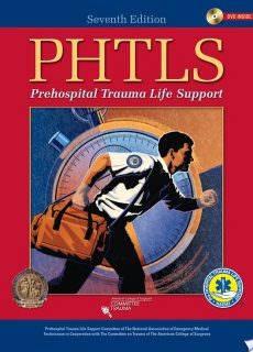 PHTLS: Prehospital Trauma Life Support – 7th Edition