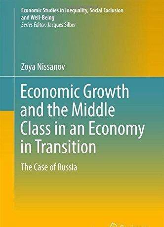Economic Growth and the Middle Class in an Economy in Transition: The Case of Russia
