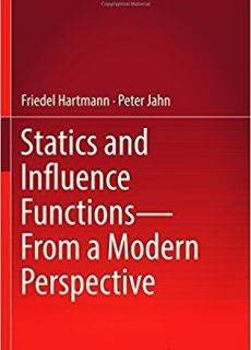 Statics and Influence Functions – from a Modern Perspective
