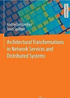 Architectural Transformations in Network Services and Distributed Systems