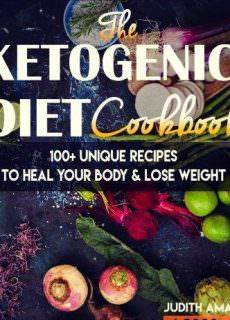 Ketogenic Diet: The Ketogenic Diet Cookbook