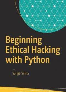 Beginning Ethical Hacking with Python Year: 2016