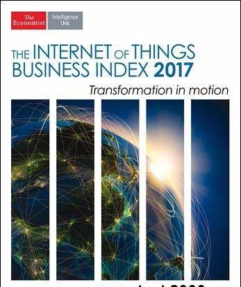The Economist (Intelligence Unit) – The Internet of Things Business Index 2017 (2017)