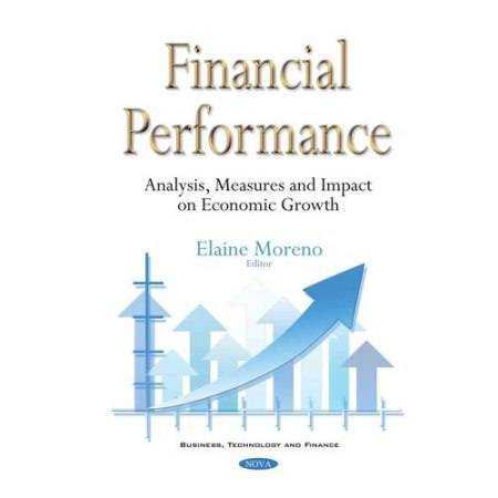 Financial Performance Analysis, Measures and Impact on Economic Growth