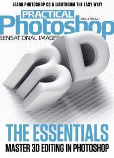 Practical Photoshop – Issue 73 – April 2017