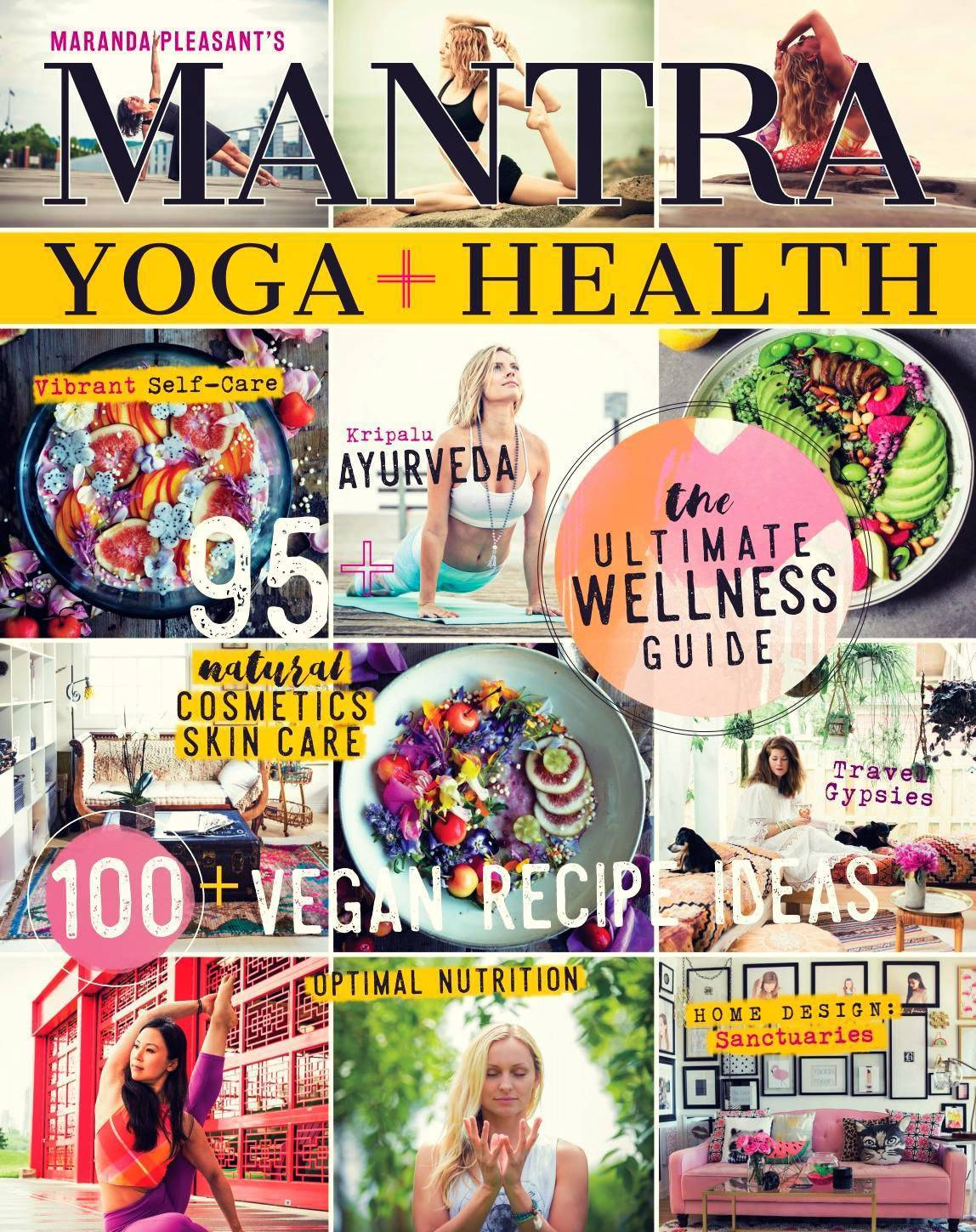 Mantra Yoga + Health – Issue 16 2017