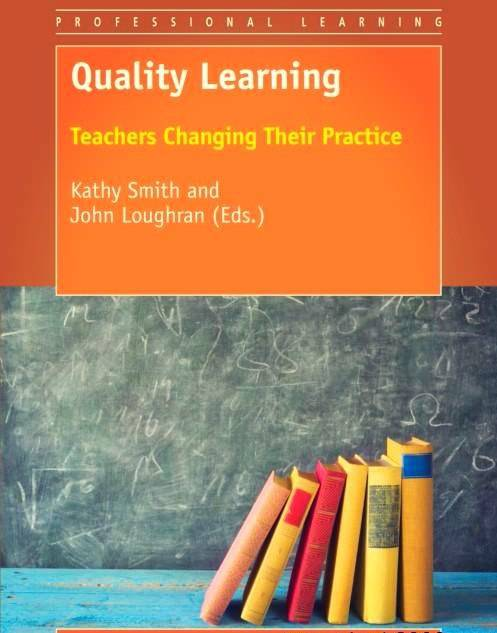 Quality Learning: Teachers Changing Their Practice Year: 2017