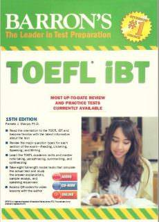 Barron'sThe Leader in Test Preparation: TOEFL IBT1 – Textbook (see the attachments)2 – CD 1 –3 – CD 2