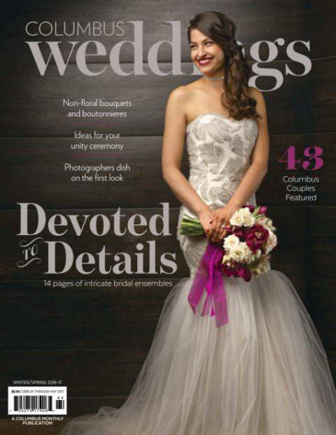 Columbus Weddings – Winter-Spring 2017