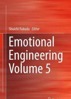 Emotional Engineering: Volume 5 Year: 2017