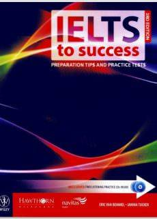 IELTS To Success – Preparation Tips And Practice Tests