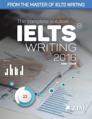 toan anh the complete solution ielts writing 2016