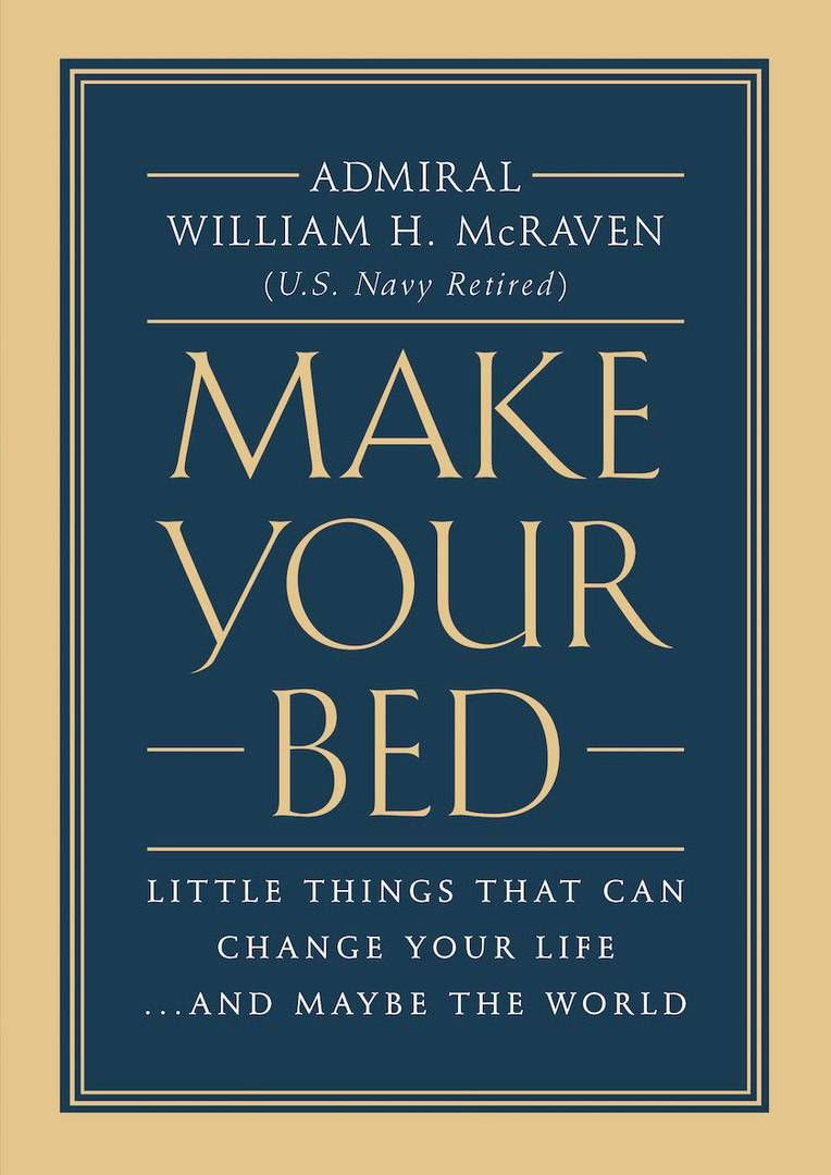 William H. McRaven – Make Your Bed