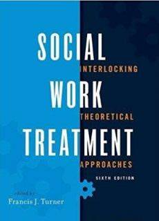 Social Work Treatment Interlocking Theoretical Approaches