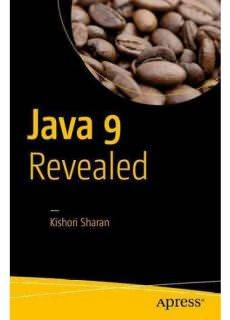 Java 9 Revealed For Early Adoption and Migration