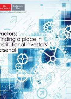 The Economist (Intelligence Unit) – Factors: Finding a Place in Institutional Investors Arsenal (2016)