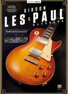 Guitarist Presents Gibson Les Paul Handbook (2017)