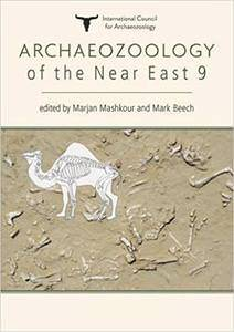 Mark Beech, Marjan MashkourArchaeozoology of the Near East 9 This two part volume brings together over 60 specialists to present 31 papers on the latest research into archaeozoology of the Near East