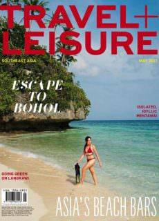 Travel + Leisure Southeast Asia — May 2017