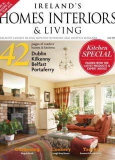 Ireland's Homes Interiors & Living — June 2017