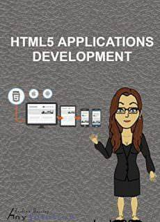 HTML5 APPLICATIONS DEVELOPMENT MANUAL Year: 2017